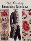 18th Century Embroidery Techniques by Gail Marsh (Hardback, 2006)