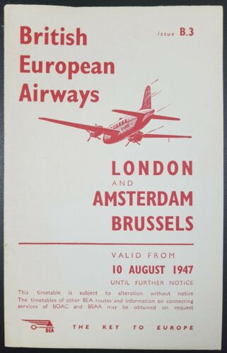 UK To Amsterdam /& Brussels From 10-08-1947 Vintage BEA Timetable London B3