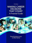 Making Career Decisions That Count: A Practical Guide by Lisa Severy, Darrell Anthony Luzzo (Paperback, 2007)