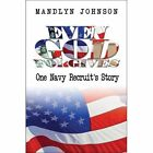 Even God Forgives: One Navy Recruit's Story by Mandlyn Johnson (Paperback / softback, 2007)