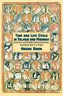 Time and Life Cycle in Talmud and Midrash: Socio-Anthropological Perspective by Nissan Rubin (Paperback, 2008)