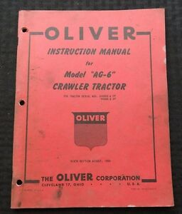 GENUINE 1954 OLIVER MODEL AG-6 CRAWLER AG TRACTOR OPERATORS MANUAL VERY GOOD