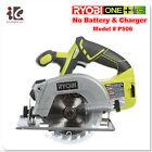 Ryobi P506 Circular Saw Laser 18 Volt Cordless One Bare Tool