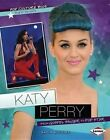 Katy Perry: From Gospel Singer to Pop Star by Nadia Higgins (Paperback / softback, 2012)