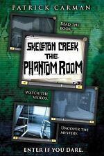 Skeleton Creek: Skeleton Creek: Phantom Room by Patrick Carman (2014, Paperback)