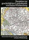 Bausteine zur geschichtlichen Landeskunde von Baden-Württemberg (1979, Gebundene Ausgabe)
