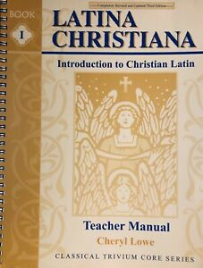 Latina-Christiana-1-by-Cheryl-Lowe-2003-Spiral-Teacher-039-s-Manual-3rd-ed