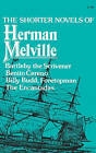 The Shorter Novels of Herman Melville by Herman Melville (Paperback, 1978)