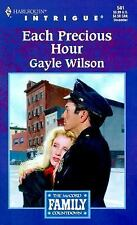 Each Precious Hour by Gayle Wilson (1999, Paperback)