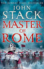 Masters of the Sea: Master of Rome by John Stack (Hardback, 2011)