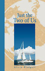 Just the Two of Us by Alicia Blodgett (Paperback / softback, 2007)