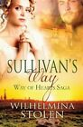 Sullivan's Way by Wilhelmina Stolen (Paperback, 2014)