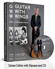 Guitar with Wings: WLJ's Musical Journey on Six Strings by Laurence Juber, Marshall Terrill (Hardback, 2014)