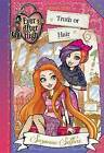 Ever After High: Truth or Hair by Suzanne Selfors (Hardback, 2016)