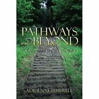 Pathways and Beyond: Poems and Short Stories by Adrienne Harrell (Paperback / softback, 2015)