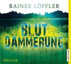 Blutdämmerung von Rainer Löffler (2014)
