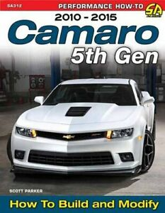Camaro-5Th-Gen-Rs-Ss-Zl1-2010-2015-How-To-Build-And-Modify-Book