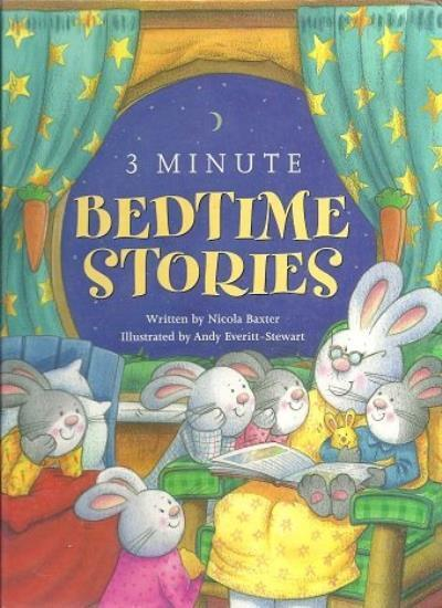 3 Minute Bedtime Stories By Nicola Baxter
