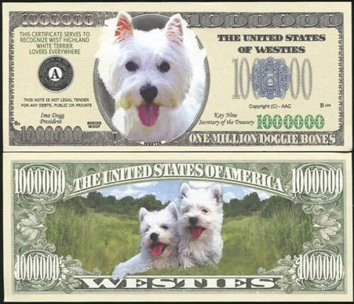 LOT OF 2 BILLS WESTIE DOG MILLION DOLLAR PAPER MONEY