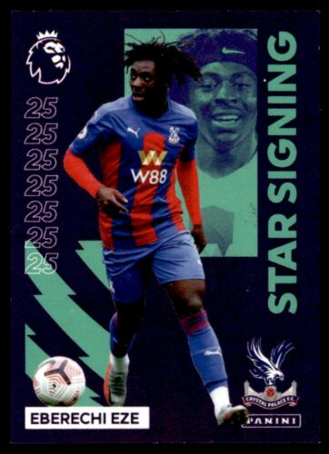 STAR SIGNING No Eberechi Eze 338 Crystal Palace Panini Premier League 2021
