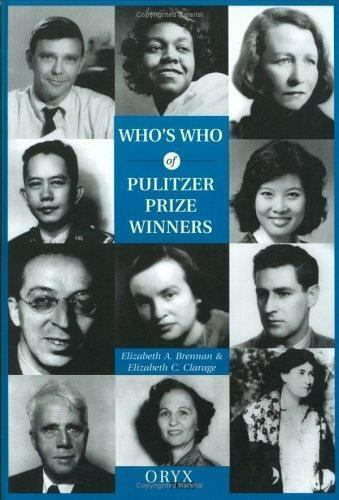 """""""Who's Who of Pulitzer Prize Winners by Brennan, Elizabeth A. """""""