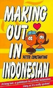 Making-Out-in-Indonesian-by-Constantine-Peter