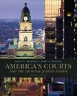 Cengage Advantage Books: America's Courts and the Criminal Justice System by David W. Neubauer, Henry Fradella (Loose-leaf, 2013)