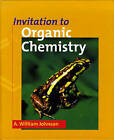 Invitation to Organic Chemistry by A. William Johnson (Paperback, 1998)