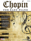 Chopin for Easy Piano by Hal Leonard Publishing Corporation (Paperback / softback, 2010)