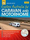 Explore Australia by Caravan and Motorhome by Jan Tait (Paperback, 2014)