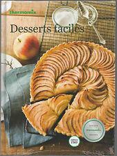 """Tout nouveau Livre THERMOMIX """"Desserts Faciles"""""""