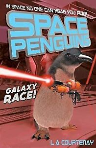 Galaxy Race! (Space Penguins), Courtenay, Lucy, Used; Good Book