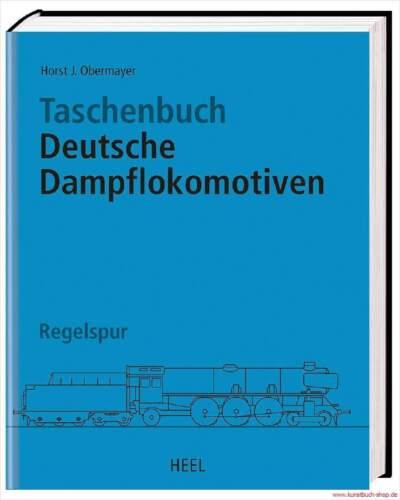 Regelspur Fachbuch Taschenbuch Deutsche Dampflokomotiven STANDARDWERK NEU