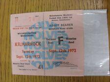 12/09/1972 Ticket: Wolverhampton Wanderers v Kilmarnock [Texaco Cup] (Complete P