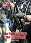 Do Police Abuse Their Powers? by William Dudley (Hardback, 2016)