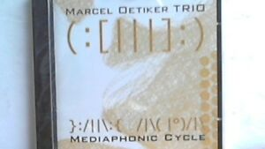 Marcel Oetiker Trio - Mediaphonic Cycle - Kürten, Deutschland - Marcel Oetiker Trio - Mediaphonic Cycle - Kürten, Deutschland