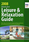 Britain's Best Leisure and Relaxation Guide 2008: 2008 by Anne Cuthbertson (Paperback, 2008)