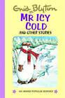 Mr Icy Cold by Enid Blyton (Hardback, 2008)