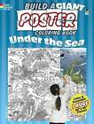 Build a Giant Poster Coloring Book - Under the Sea by Jan Sovak (Paperback, 2013)