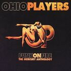 Funk on Fire: The Mercury Anthology by Ohio Players (CD, Jun-2002, 2 Discs, Universal Distribution)