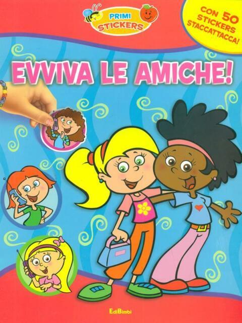 EVVIVA LE AMICHE!  AA.VV. EDIBIMBI 2009