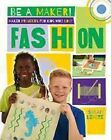 Maker Projects for Kids Who Love Fashion by Sarah Levete (Hardback, 2016)