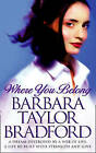 Where You Belong by Barbara Taylor Bradford (Paperback, 2000)