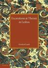 Excavations at Thermi in Lesbos by Winifred Lamb (Paperback, 2014)