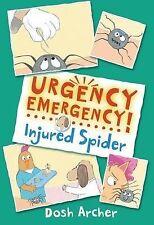 Very Good, Injured Spider (Urgency Emergency!), Archer, Dosh, Book