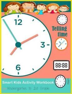 Telling Time Smart Kids Activity workbook for Kindergarten ...