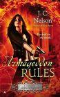 Armageddon Rules by J C Nelson (Paperback / softback, 2015)
