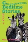 Grandmothers Bedtime Stories 9781434392015 by Gloria Madden Book