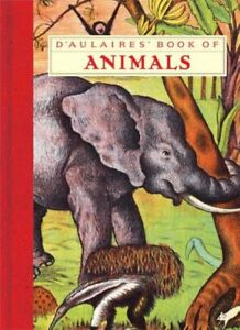 D-039-Aulaires-039-Book-of-Animals-Hardcover-by-D-039-Aulaire-Ingri-D-039-Aulaire-Edgar