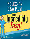 NCLEX-PN Q&A Plus! Made Incredibly Easy by Lippincott Williams & Wilkins (Paperback, 2015)
